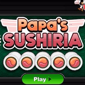 Papas Sushiria Play It Now Free Game Online - Papa louie cuisine
