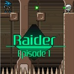 Raider: Episode 1